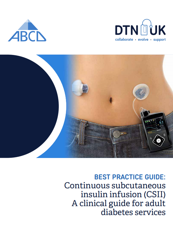 Best Practice Guide: Continuous subcutaneous insulin infusion (CSII) A clinical guide for adult diabetes services